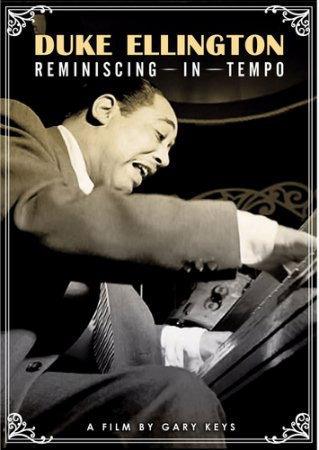 Duke Ellington – Reminiscing in Tempo (2010)