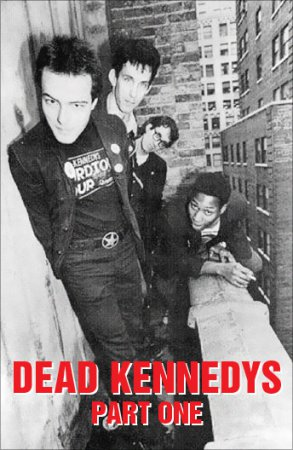 Dead Kennedys – Part one (2001)