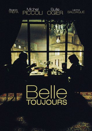 Все еще красавица / Belle toujours (2006)