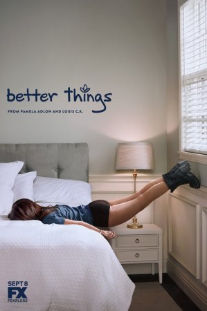Перемены / Better Things (Сезон 1-2) (2016-2017)