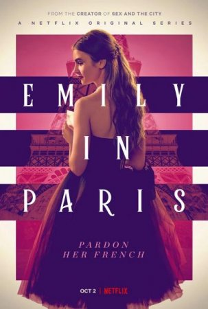 Эмили в Париже / Emily in Paris (Сезон 1-2) (2020)